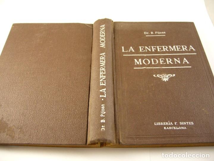 Libros antiguos: LA ENFERMERA MODERNA , DR. B. PIJOAN 1937 - Foto 2 - 125076603