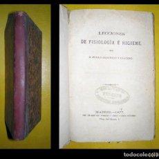 Libros antiguos: IZQUIERDO Y CEACERO, PEDRO: LECCIONES DE FISIOLOGÍA E HIGIENE. 1877. Lote 125308351