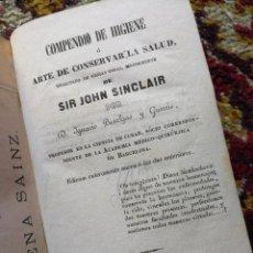 Libros antiguos: COMPENDIO DE HIGIENE- ARTE DE CONSERVAR LA SALUD- JOHN SINCLAIR, 1843 (IMPRENTA BARCELONA). . Lote 125308759