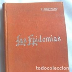 Libros antiguos: LAS EPIDEMIAS,F. MONTALDO MANUALES SOLER. Lote 125345551
