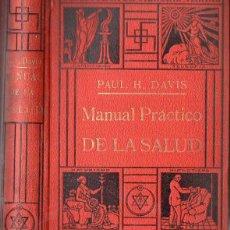 Libros antiguos: DAVIS : MANUAL PRÁCTICO DE LA SALUD (ANTONIO ROCH, C. 1930). Lote 125410567