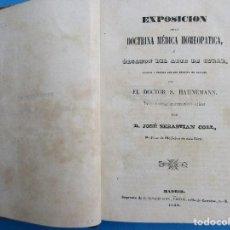 Libros antiguos: EXPOSICIÓN DE LA DOCTRINA MÉDICA HIMEOPÁTICA. S. HAHNEMANN, 1844. 426 PÁGINAS. 19,5 X 16,5 CM.. Lote 125704403