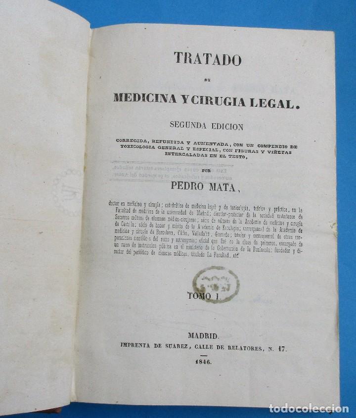 TRATADO DE MEDICINA Y CIRUGIA LEGAL. PEDRO MATA. 2 TOMOS. 1846.558 Y 556 PÁGINAS.19,5 X 13,5 CM (Libros Antiguos, Raros y Curiosos - Ciencias, Manuales y Oficios - Medicina, Farmacia y Salud)
