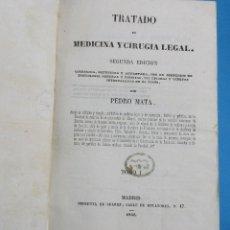 Libros antiguos: TRATADO DE MEDICINA Y CIRUGIA LEGAL. PEDRO MATA. 2 TOMOS. 1846.558 Y 556 PÁGINAS.19,5 X 13,5 CM. Lote 125898603