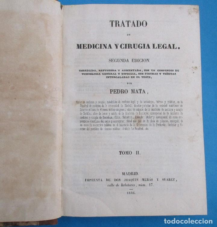 Libros antiguos: TRATADO DE MEDICINA Y CIRUGIA LEGAL. PEDRO MATA. 2 TOMOS. 1846.558 Y 556 PÁGINAS.19,5 X 13,5 CM - Foto 3 - 125898603