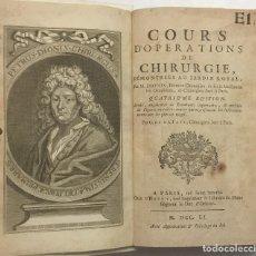 Libros antiguos: COURS D'OPERATIONS DE CHIRURGIE, DÉMONTRÉES AU JARDIN ROYAL... QUATRIEME EDITION. REVÚE, AUGMENTÉE D. Lote 125902671