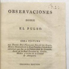 Libros antiguos: OBSERVACIONES SOBRE EL PULSO. SOLANO DE LUQUE, FRANCISCO. MADRID, 1797. . Lote 125903039