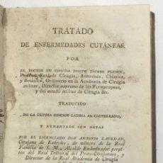 Libros antiguos: TRATADO DE ENFERMEDADES CUTÁNEAS - PLENCK, JOSEPH JACOB VON. MADRID, 1798.. Lote 123231750