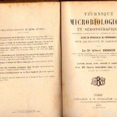 Libros antiguos: TECHNIQUE MICROBIOLOGIQUE ET SEROTHERAPIQUE (MICROBES PATHOGENES HOMME ET DES ANIMAUX. ALBERT BESSON. Lote 125968767