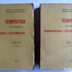 Libros antiguos: TERAPÉUTICA CON SUS FUNDAMENTOS FARMACOLOGÍA EXPERIMENTAL. 2 TOMOS. DR. B. LORENZO VELÁZQUEZ. 1936. . Lote 126345823