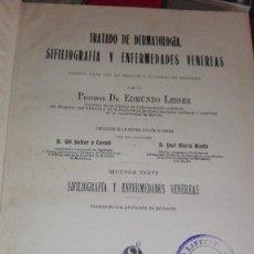 Libros antiguos: LESSER : TRATADO DE DERMATOLOGÍA, SIFILIOGRAFÍA Y ENFERMEDADES VENÉREAS. (TOMO 2º) 1903. Lote 126388487