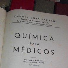 Libros antiguos: QUÍMICA PARA MÉDICOS MANUEL LORA TAMAYO LORA TAMAYO 1899. Lote 126388919