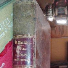 Libros antiguos: TRATADO ELEMENTAL DE CIRUGIA Y MEDICINA OPERATORIAS. CHALOT, DR. V 1899. Lote 126389203