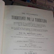 Libros antiguos: DEL TRATAMIENTO DE LA TUBERCULOSIS POR LA TUBERCOLINA BARCELONA 1916. Lote 126427303