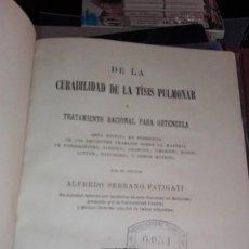 Libros antiguos: DE LA CURABILIDAD DE LA TISIS PULMONAR ALFREDO SERRANO FATIGATI MADRID 1882. Lote 126432339