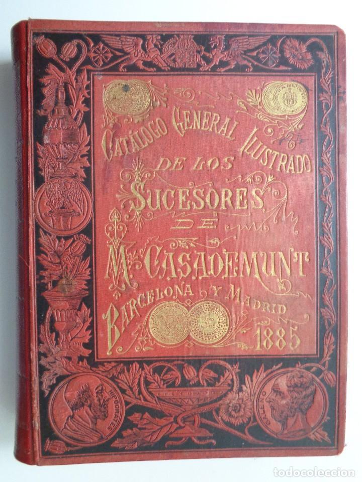 FARMACIA.CATALOGO GENERAL ILUSTRADO SUCESORES MODESTO CASADEMUNT.AÑO 1885.-346 (Libros Antiguos, Raros y Curiosos - Ciencias, Manuales y Oficios - Medicina, Farmacia y Salud)