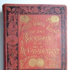 Libros antiguos: FARMACIA.CATALOGO GENERAL ILUSTRADO SUCESORES MODESTO CASADEMUNT.AÑO 1885.-346. Lote 126636243