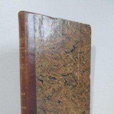Libros antiguos: INVESTIGACIONES FISIOLOGICAS SOBRE LA VIDA Y LA MUERTE.. FRANCISCO XAVIER MARIA BICHAT. 1827. Lote 126691019