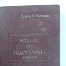 Libros antiguos: APÉNDICE AL MANUAL DEL PRACTICANTE POR D. FELIPE SÁENZ DE CENZANO ZARAGOZA AÑO 1922.. Lote 126977415