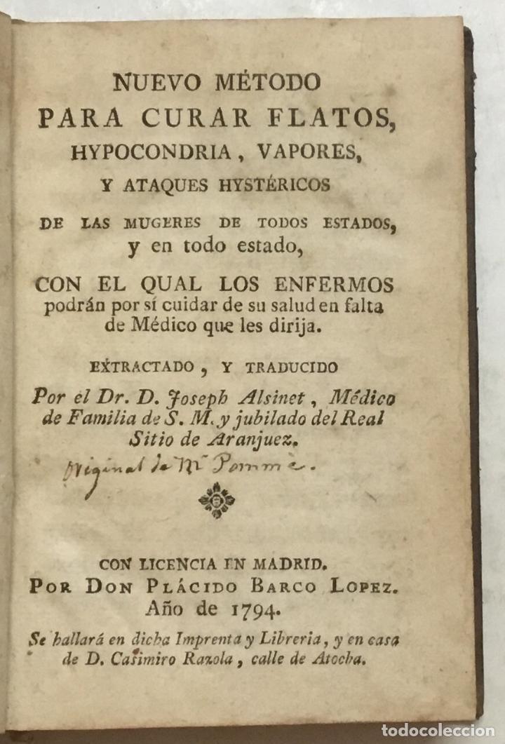 Libros antiguos: NUEVO MÉTODO PARA CURAR FLATOS, HYPOCONDRIA, VAPORES, Y ATAQUES HYSTÉRICOS DE LAS MUGERES DE TODOS E - Foto 2 - 123268822