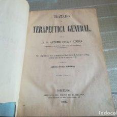 Libros antiguos: TRATADO DE TERAPÉUTICA GENERAL. ANTONIO COCA Y CIRERA. 1868, 2ª ED. AUMENTADA.. Lote 128421891
