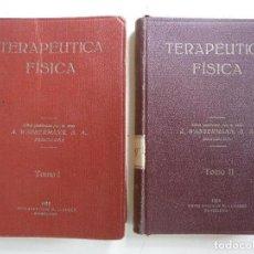 Libros antiguos: TERAPÉUTICA FÍSICA TOMO I Y II AÑO 1928. Lote 128430375