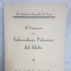 Libros antiguos: LIBRO EL COMIENZO DE LA TUBERCULOSIS PULMONAR DE ADULTO 1937. Lote 128563639