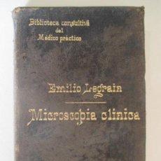 Libros antiguos: MICROSCOPIA CLÍNICA POR EL DR. EMILIO LEGRAN. TRADUCCIÓN DE J. COROMINAS Y PEDEMONTE. BARCELONA. Lote 128834799