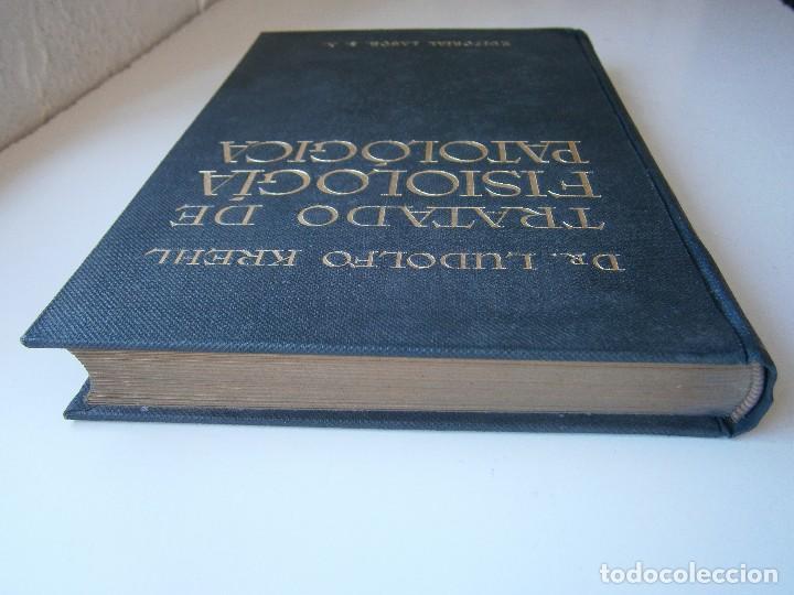 Libros antiguos: Tratado de Fisiologia Patologica Dr Lupoldo Krehl Labor 1923 - Foto 7 - 128898559