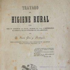 Libros antiguos: TRATADO DE HIGIENE RURAL Ó SEA ARTE DE CONSERVAR LA SALUD, ALARGAR LA VIDA Y PERFECCIONAR EL.... Lote 123194668