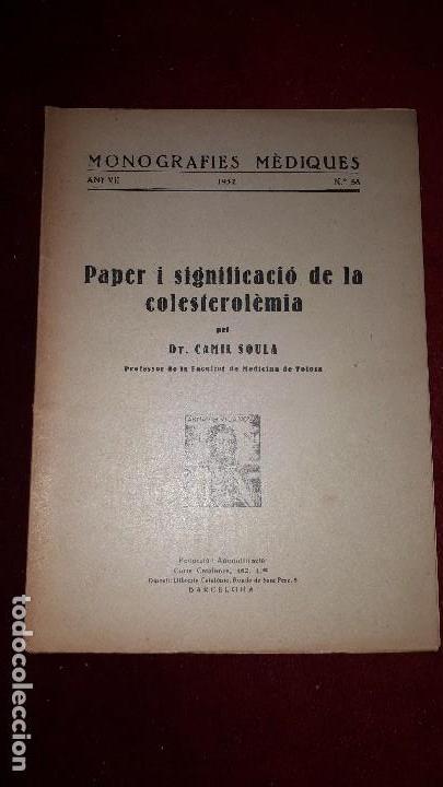 PAPER I SIGNIFICACIÓ DE LA COLESTEROLÈMIA. (Libros Antiguos, Raros y Curiosos - Ciencias, Manuales y Oficios - Medicina, Farmacia y Salud)