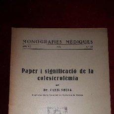 Libros antiguos: PAPER I SIGNIFICACIÓ DE LA COLESTEROLÈMIA.. Lote 130060295