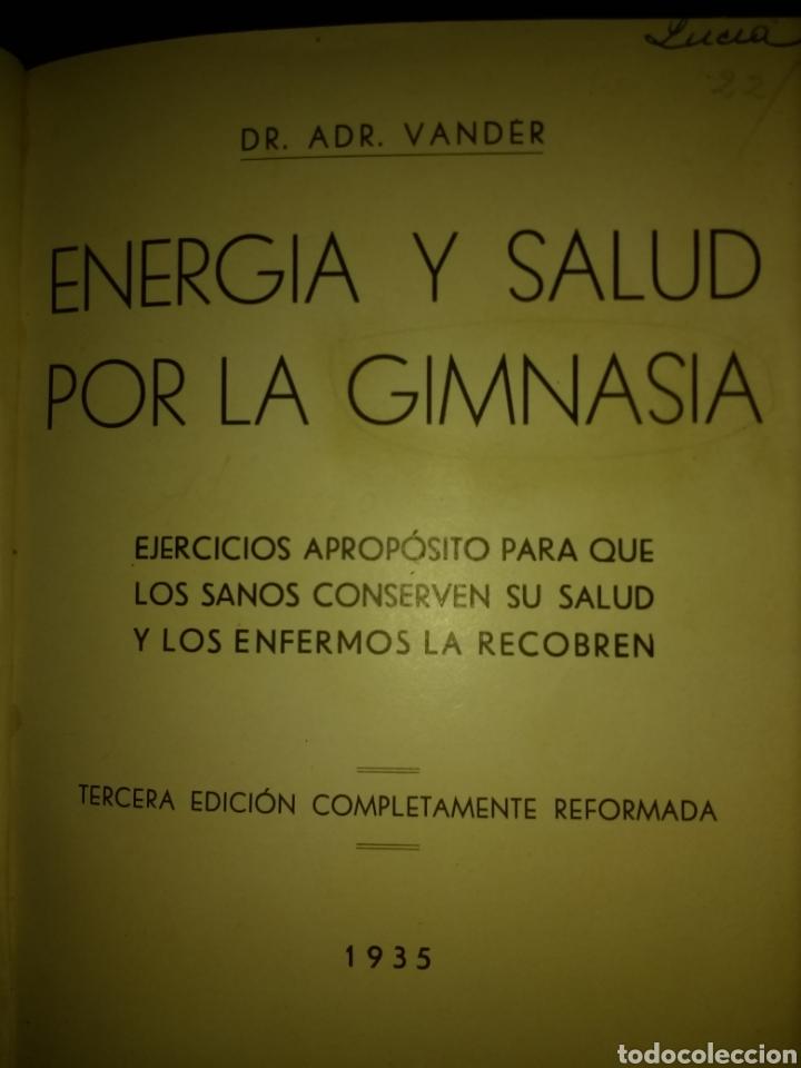 ENERGÍA Y SALUD POR LA GIMNASIA. DR. ADR. VANDER. AÑO 1935. TERCERA EDICIÓN COMPLETAMENTE REFORMADA. (Libros Antiguos, Raros y Curiosos - Ciencias, Manuales y Oficios - Medicina, Farmacia y Salud)