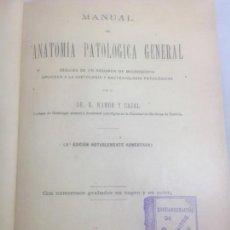 Libros antiguos: ANATOMÍA PATOLÓGICA GENERAL/ DR. S. RAMÓN Y CAJAL, GRABADOS, 1900. Lote 130479482