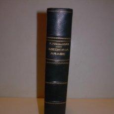 Libros antiguos: LIBRO LOMO DE PIEL..1ª EDICION....MEDICINA ARABE EN ESPAÑA...AÑO.1936 CON GRABADOS.. Lote 130677784