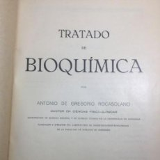Libros antiguos: TRATADO DE BIOQUIMICA GREGORIO ROCASOLANO 1928 ZARAGOZA BUEN ESTADO. Lote 130702859