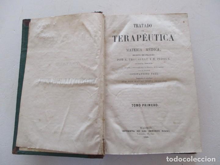 Libros antiguos: Tratado de Terapéutica Materia Médica. Tomos I y II. DOS TOMOS. RM87523 - Foto 2 - 130997380