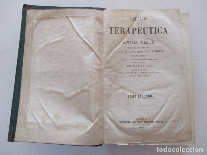 Libros antiguos: Tratado de Terapéutica Materia Médica. Tomos I y II. DOS TOMOS. RM87523 - Foto 5 - 130997380