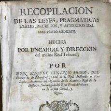 Libros antiguos: RECOPILACION LEYES PRAGMATICAS REALES DECRETOS ACUERDOS DEL REAL PROTO-MEDICATO VALENCIA 1751. Lote 131508742