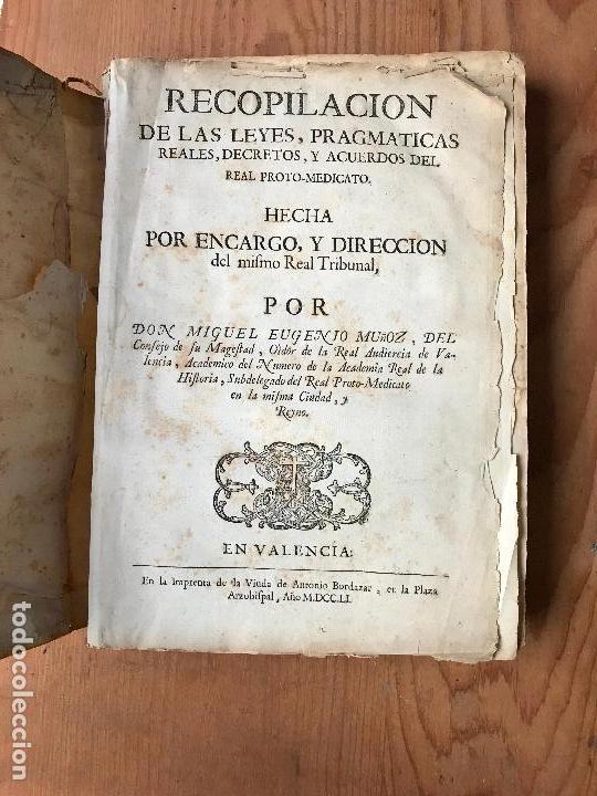 Libros antiguos: Recopilacion leyes pragmaticas reales decretos acuerdos del real proto-medicato Valencia 1751 - Foto 2 - 131508742