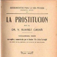 Libros antiguos: SUAREZ CASAÑ : LA PROSTITUCIÓN (MAUCCI, C. 1920) M. DE ALBA : BIBLIOTECA SECRETA (BAUZÁ, C. 1920). Lote 131573742