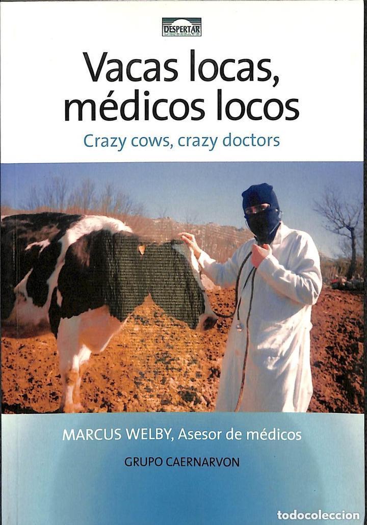 VACAS LOCAS, MÉDICOS LOCOS -----REF-5ELLCAR (Libros Antiguos, Raros y Curiosos - Ciencias, Manuales y Oficios - Medicina, Farmacia y Salud)
