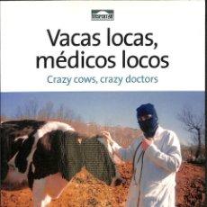 Libros antiguos: VACAS LOCAS, MÉDICOS LOCOS -----REF-5ELLCAR . Lote 131941398
