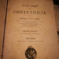 Libros antiguos: TRATADO DE OBSTETRICIA 1885. P. CAMPA 1°TOMO.500PG. Lote 132027238