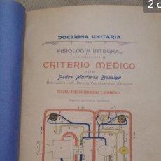 Libros antiguos: 1906 FISIOLOGÍA INTEGRAL CON APLICACIÓN DEL CRITERIO MÉDICO. Lote 132388814