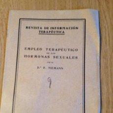 Libros antiguos: REVISTA DE INFORMACION TERAPEUTICA-EMPLEO TERAPEUTICO DE LAS HERMONAS SESUALES. Lote 132600038