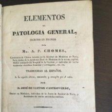 Libros antiguos: ELEMENTOS DE PATOLOGÍA GENERAL 1831 TAPA DURA. Lote 132982474