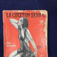 Libros antiguos: LA CUESTIÓN SEXUAL LOS MISTERIOS DEL SEXO PAUL NEWHAUSE TOMO 2 ED FENIX. Lote 133137770