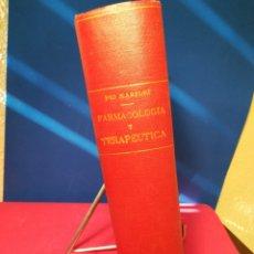 Libros antiguos: TRATADO DE FARMACOLOGÍA Y TERAPÉUTICA (TOXICOLOGÍA Y FARMACOGNOSIA) - PÍO MARFORI - BURCH, 1933. Lote 133189426