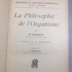Libros antiguos: LA PHILOSOPHIE DE L'ORGANISME H. DRIESCH 1921 FRANCÉS BUEN ESTADO MEDIA PIEL NERVIOS PASTA DURA. Lote 133201874